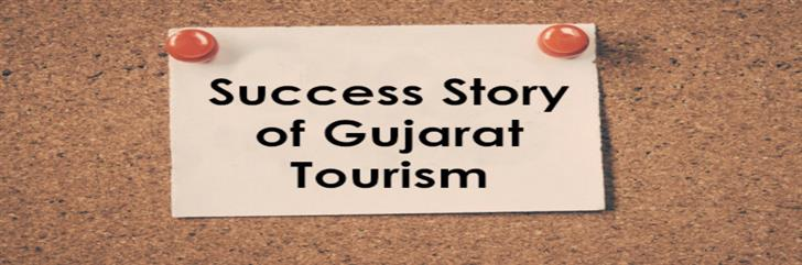 Gujarat Tourism - Success Story