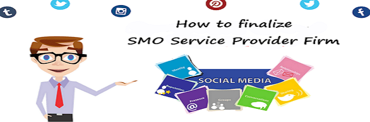 Hiring SMO Service Provider Firm: How To Finalize One