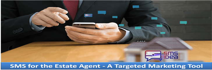 SMS for the Estate Agent - A Targeted Marketing Tool
