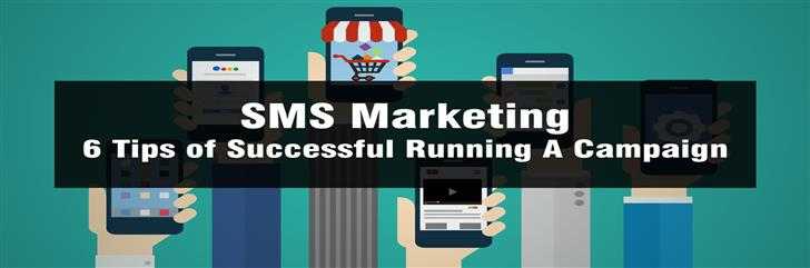 Six Important SMS Marketing Tips for Successful Business