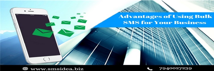 Top 5 Advantages of Using Bulk SMS for Your Business